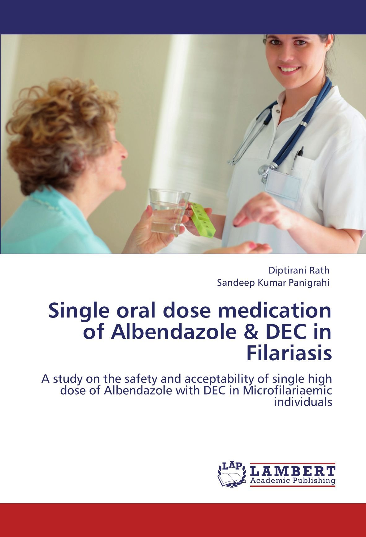 Download Single oral dose medication of Albendazole & DEC in Filariasis: A study on the safety and acceptability of single high dose of Albendazole with DEC in Microfilariaemic individuals ebook