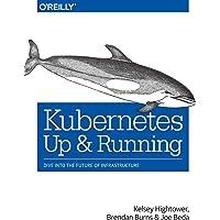 Kubernetes : Up and Running