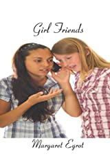 Girl Friends Paperback