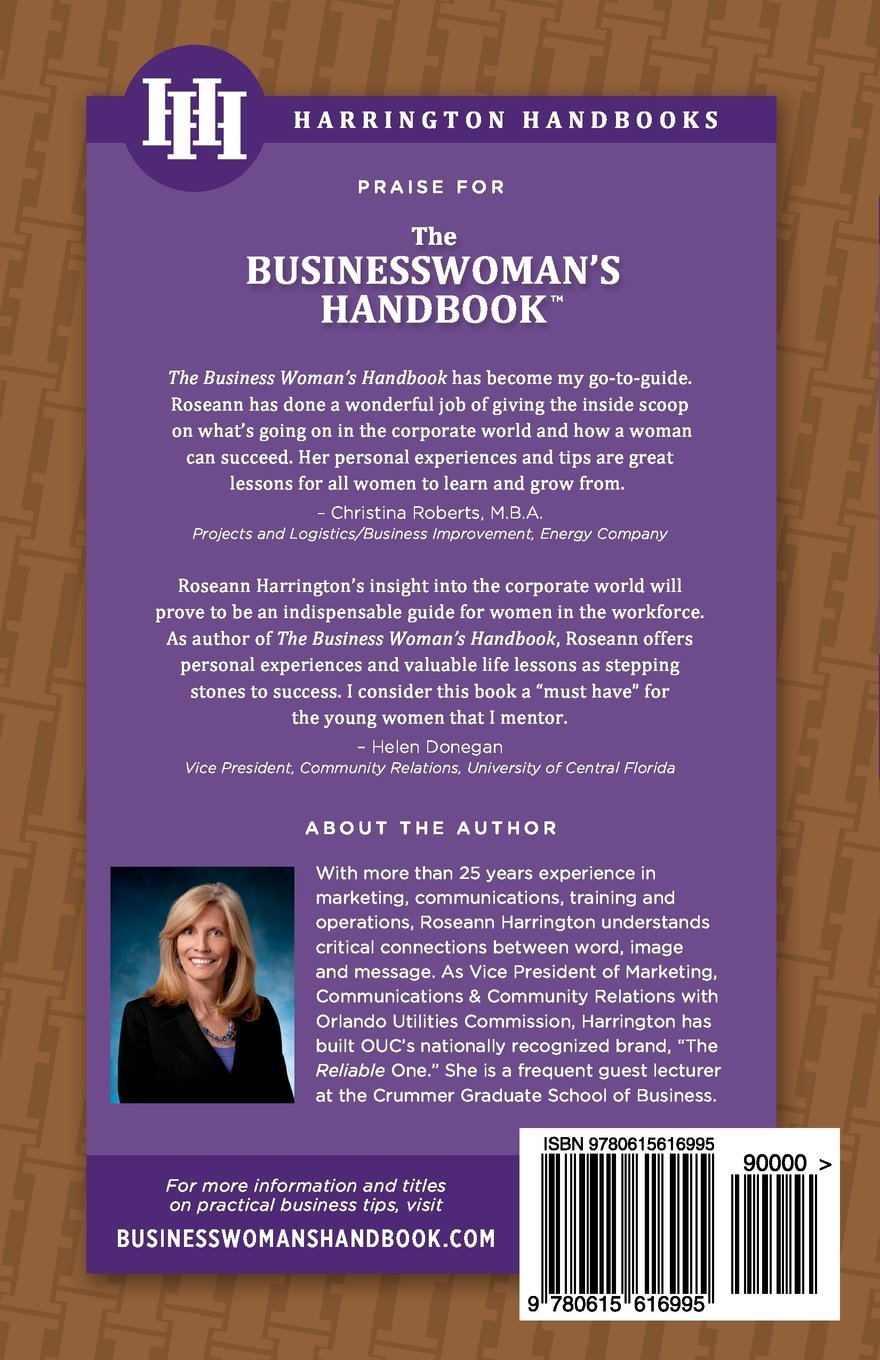 The Businesswoman's Handbook: Practical Tips for Moving Up the Corporate Ladder (Volume 1)