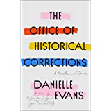 The Office of Historical Corrections: A Novella and Stories