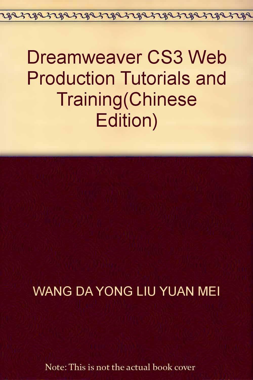 Dreamweaver CS3 Web Production Tutorials and Training(Chinese Edition) ebook