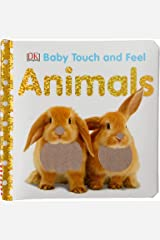 Animals (Baby Touch and Feel) Board book