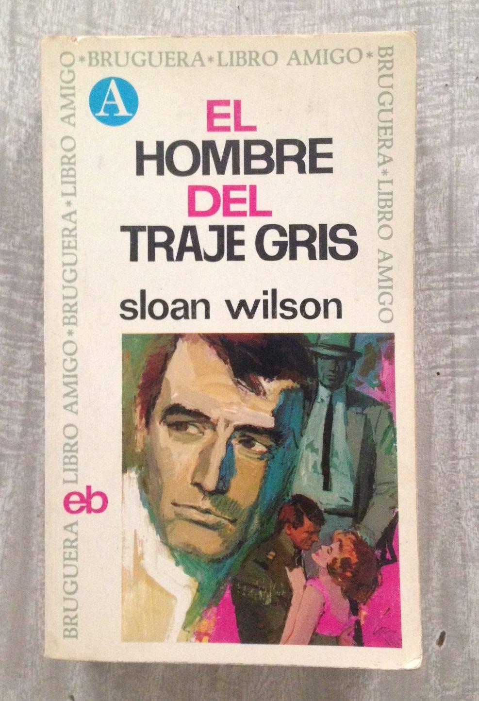 El hombre del traje gris Novela . Tapa blanda by WILSON ...