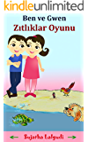 Children's Book: The Game of Opposites in Turkish (English-Turkish book for kids): A bilingual Turkish Picture book for…