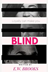 Blind: Loyalty Can Make You Blind (Mafietta Book 4) Kindle Edition