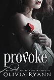 Provoke: A Dark Captive Romance Prequel (Protect Book 1)