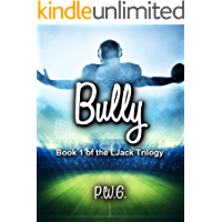 Bully (LJack Trilogy Book 1) book cover