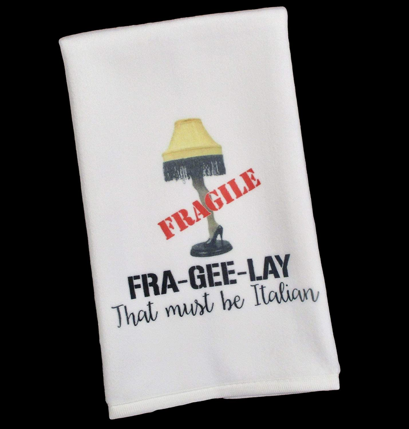 Leg Lamp Fra-Gee-Lay Fragile Christmas Story That Must Be Italian Hand Towel for Kitchen or Bath Decor Gift