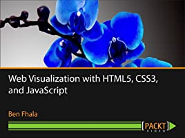 Amazon com: Web Visualization with HTML5, CSS3, and JavaScript: Ben