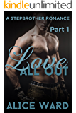 Love All Out - Part 1 (A Stepbrother Romance)