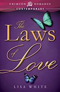 The Laws of Love (Crimson Romance)