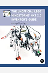 The Unofficial LEGO MINDSTORMS NXT 2.0 Inventor's Guide Kindle Edition