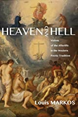 Heaven and Hell: Visions of the Afterlife in the Western Poetic Tradition Paperback