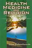 Health Medicine and Religion