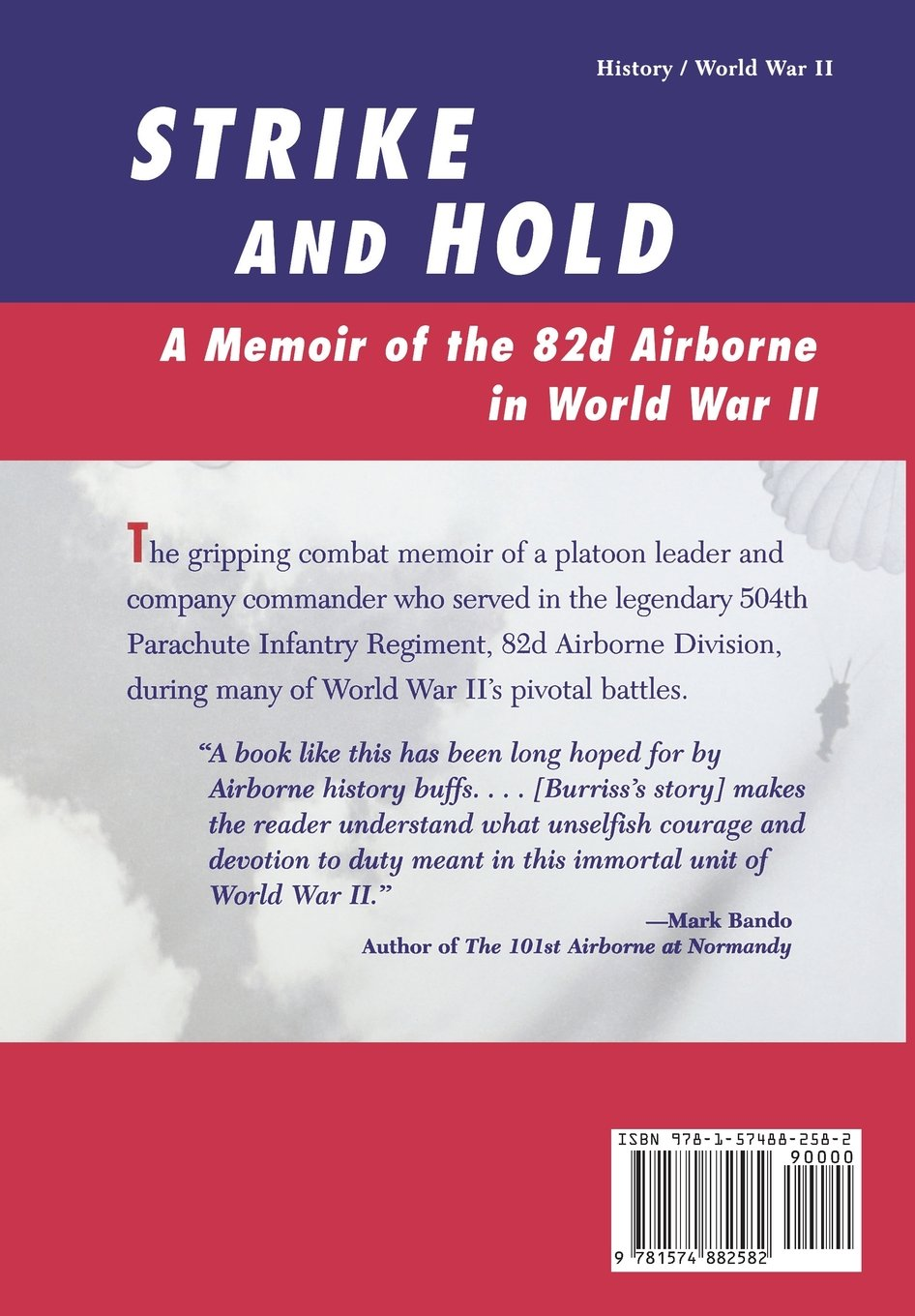 Amazon: Strike And Hold: A Memoir Of The 82nd Airborne In World War Ii  (9781574882582): T Moffatt Burriss: Books