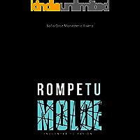 ROMPE TU MOLDE
