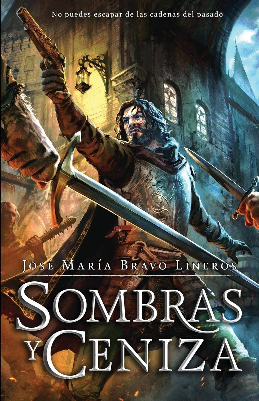 Sombras y ceniza: Amazon.es: José María Bravo Lineros ...
