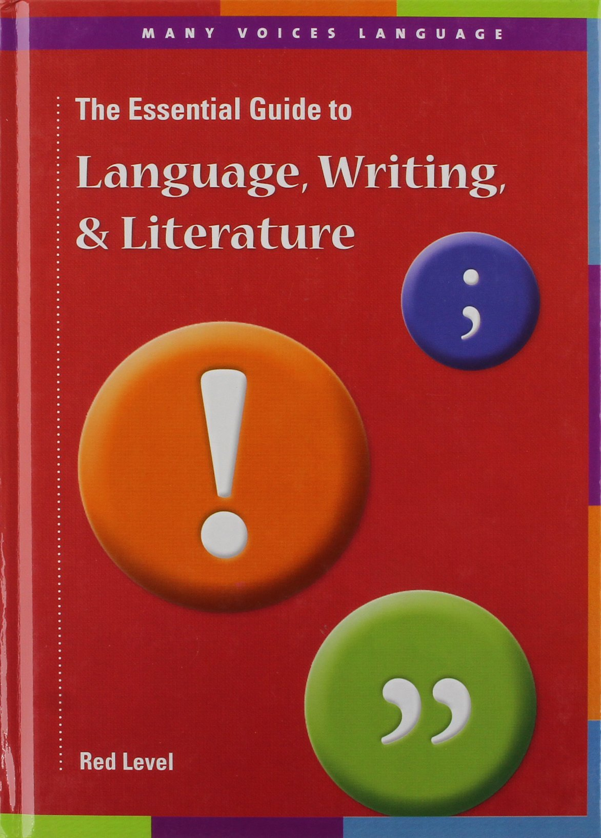 The Essential Guide to Language, Writing, & Literature Red Level: Middle School (Many Voices Language) pdf epub