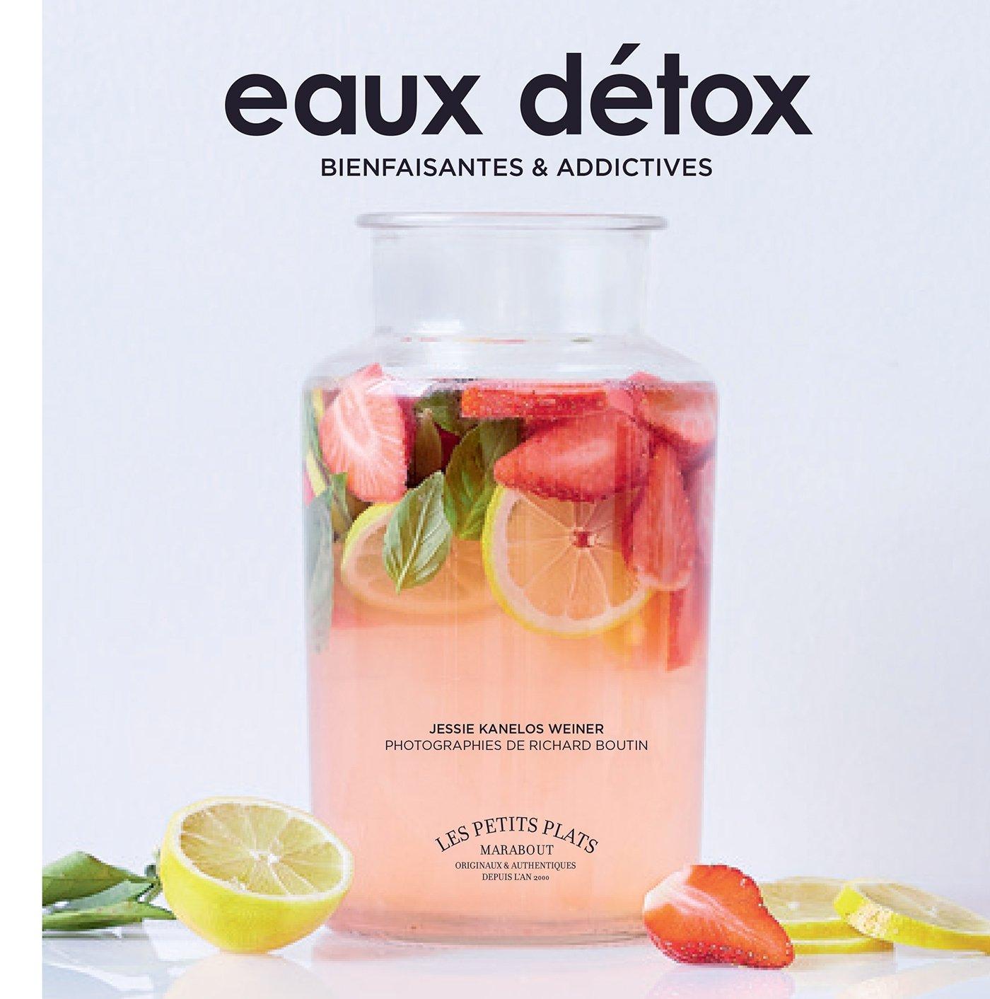 Connu Amazon.fr - Eaux détox - Jessie Kanelos Weiner, Richard Boutin  HI73