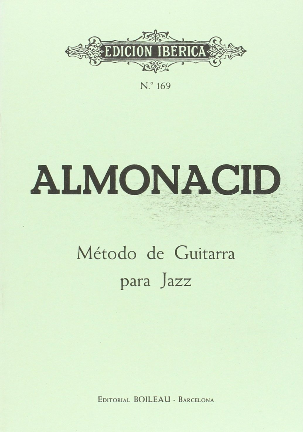 Método Guitarra Jazz: Amazon.es: Almonacid, Agapito: Libros