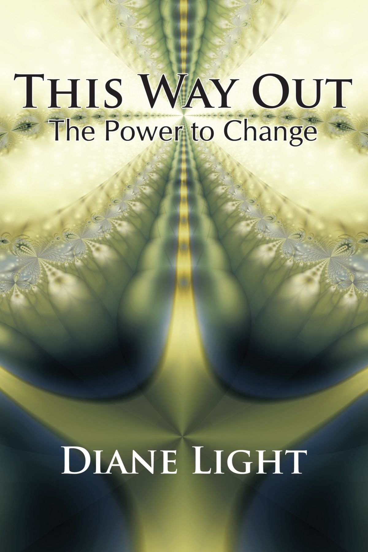 This Way Out: The Power To Change ebook