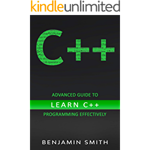 C++: Advanced Guide to Learn C++ Programming Effectively