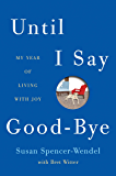 Until I Say Good-Bye: A Book About Living