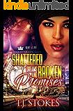 Shattered Dreams & Broken Promises