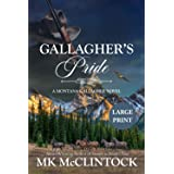 Gallagher's Pride (Cambron Press Large Print): Book One of the Gallagher Series