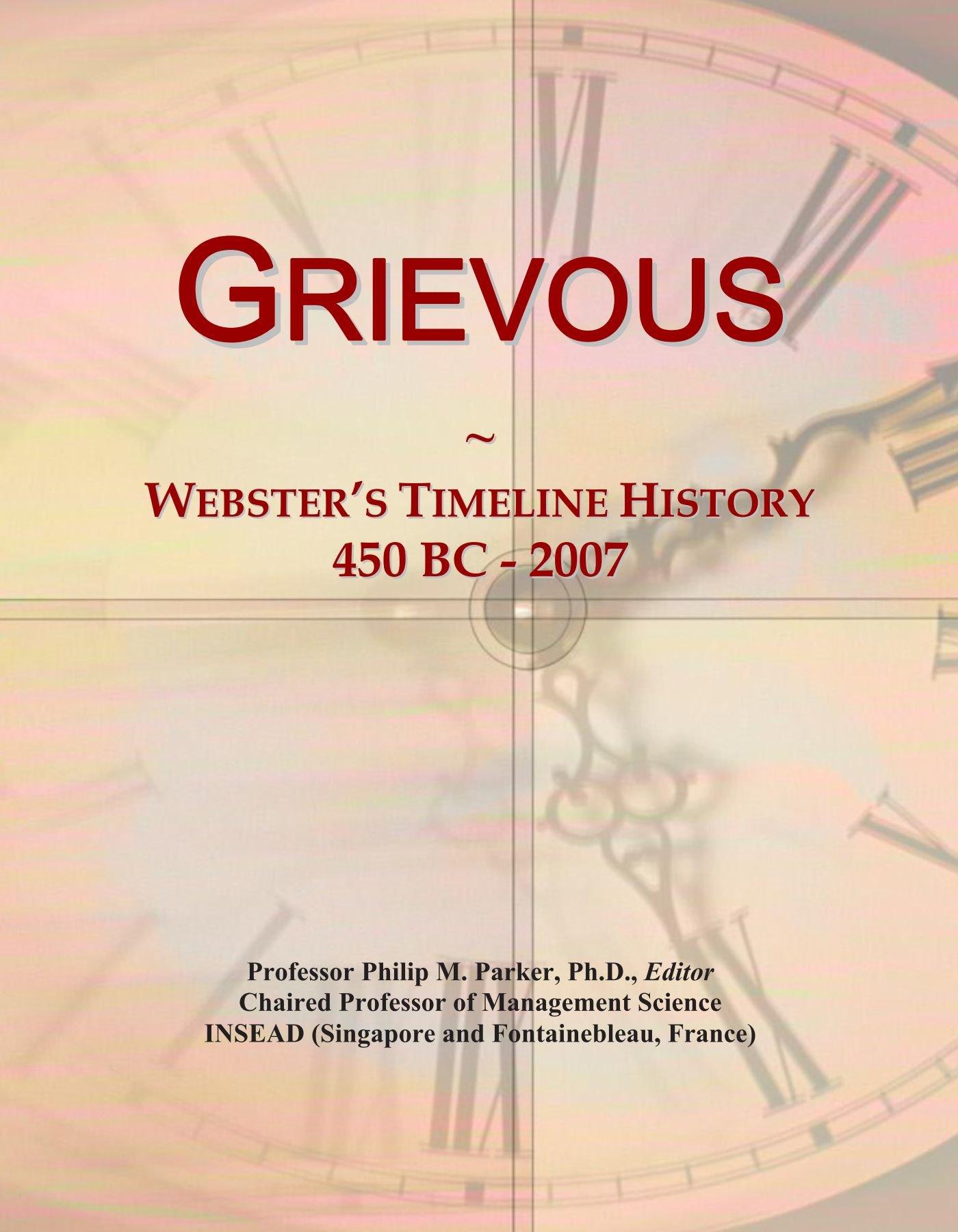 Download Grievous: Webster's Timeline History, 450 BC - 2007 pdf
