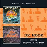 Dr Hook -  Rising/Players In The Dark