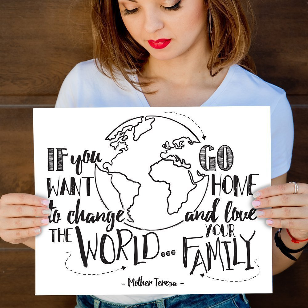 If You Want To Change The World Go Home and Love Your Family - 11x14 Unframed Typography Art Prints - Great Inspirational Gift/Inspirational Home Decor by Personalized Signs by Lone Star Art (Image #4)