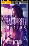 Fractured Breaths