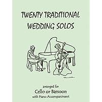 Twenty Traditional Wedding Solos for Cello or Bassoon & Piano