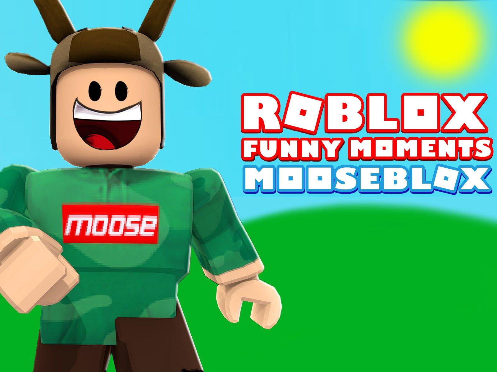 Roblox Funny Moments (MooseBlox) on Amazon Prime Video UK