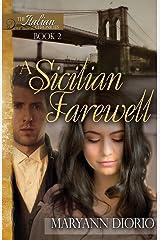 A Sicilian Farewell (The Italian Chronicles) (Volume 2)
