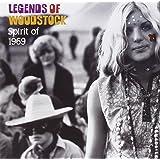 Legends Of Woodstock : Spirit Of 1969