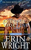Overdue for Love: A Western Romance Novella (Long Valley Romance) (Volume 6)