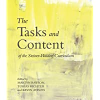 The Tasks and Content of the Steiner-Waldorf Curriculum 2ed