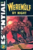 Essential Werewolf By Night Volume 2 TPB