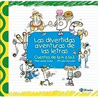 Las divertidas aventuras de las letras (Castellano - A Partir De 3 Años - Libros Didácticos - Las Divertidas Aventuras De Las Letras Y Los Números)