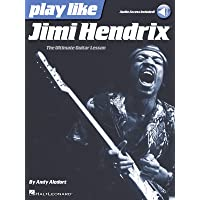Play Like Jimi Hendrix: The Ultimate Guitar Lesson Book