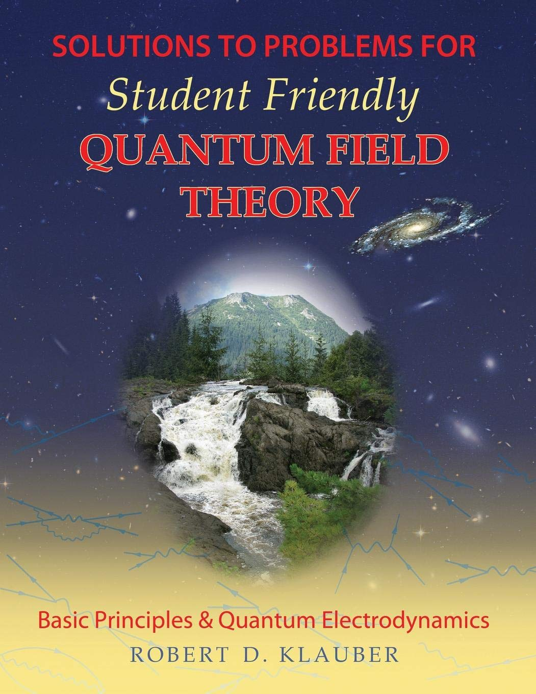 Download Solutions to Problems for Student Friendly Quantum Field Theory PDF