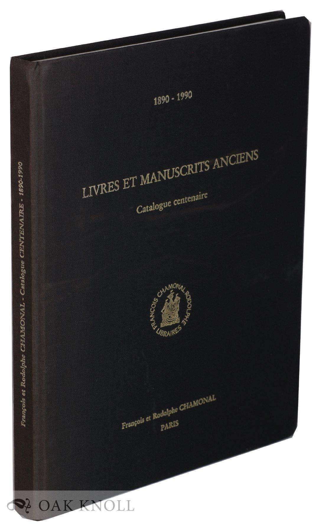 Livres Et Manuscrits Anciens Rares Et Precieux Catalogue