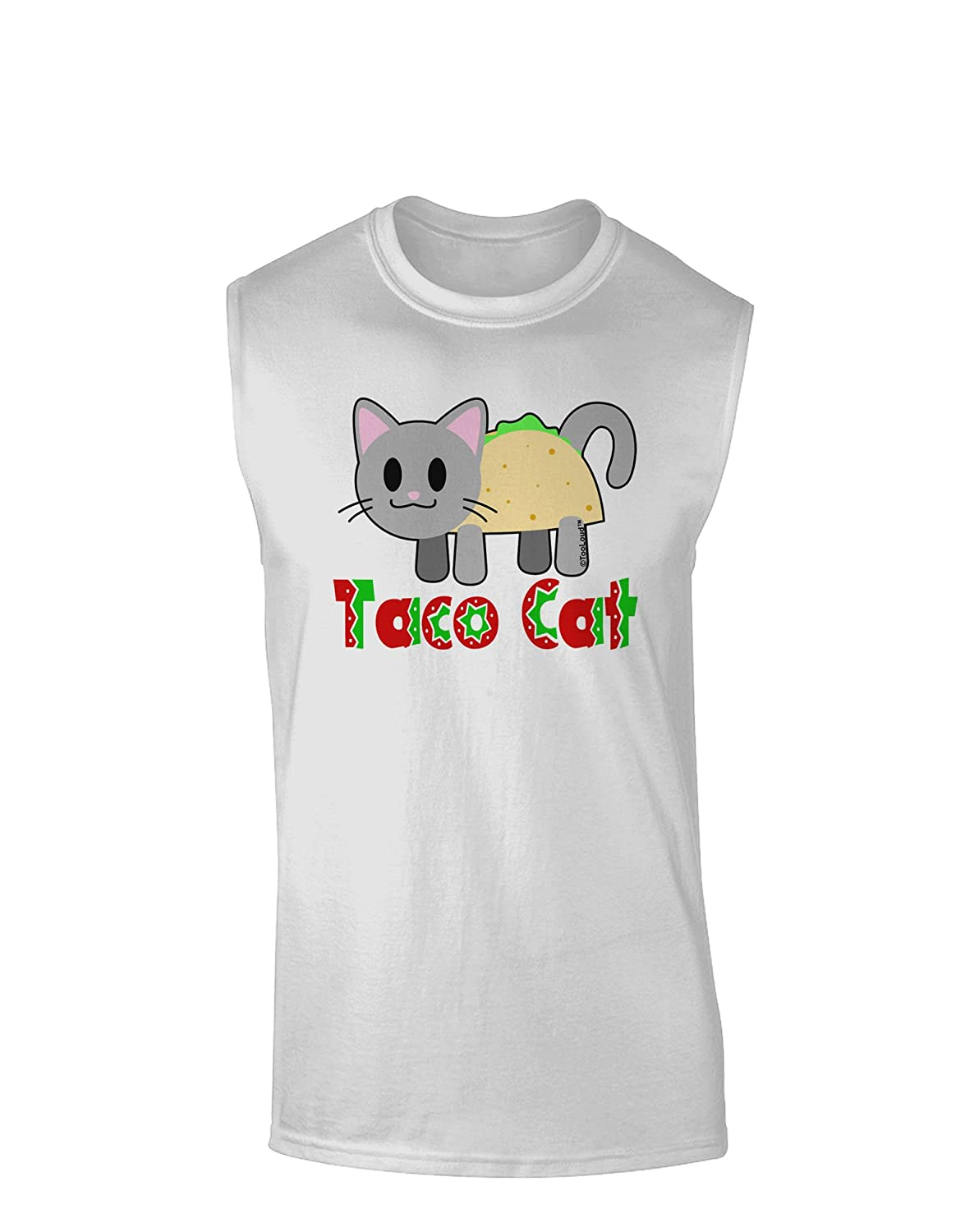 TooLoud Cute Taco Cat Design Text Muscle Shirt