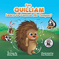 Can Quilliam Learn to Control His Temper? (Punk and Friends Learn Social Skills)