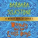 Wendy and the Lost Boys: A Wendy Darlin Comedy Mystery  Audiobook by Barbara Silkstone Narrated by Nicole Colburn