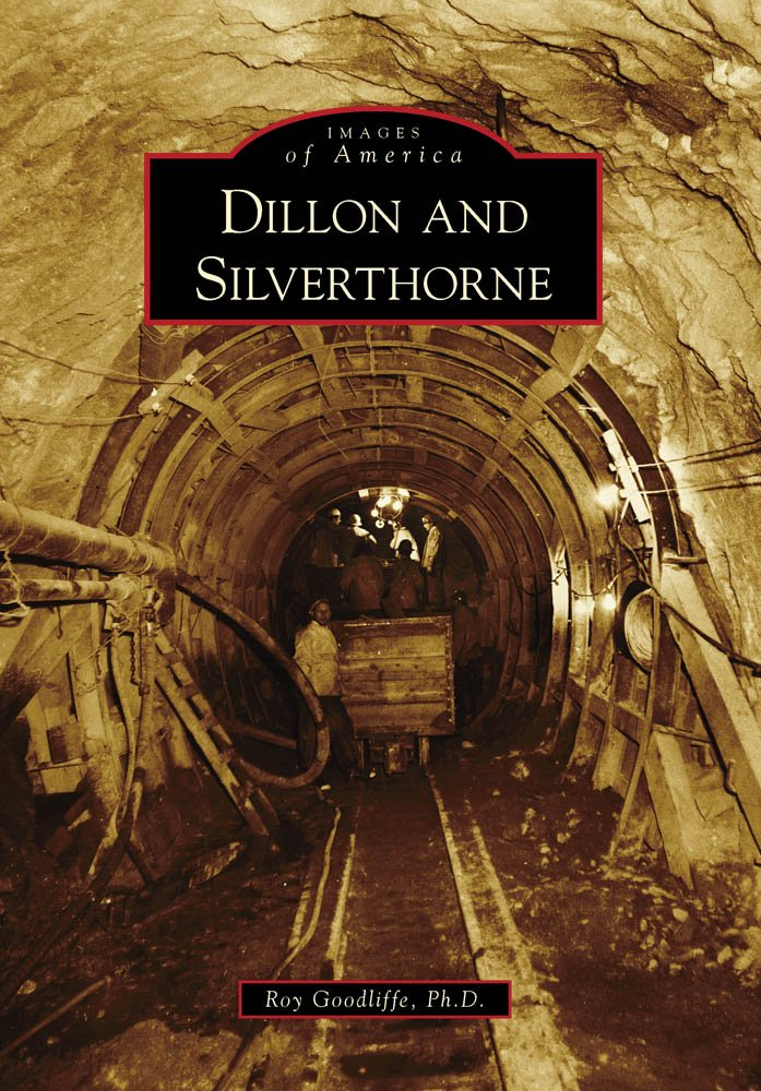 Download Dillon and Silverthorne (Images of America) pdf