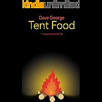 Tent Food (Tradowlita Stories Book 1) (English Edition)